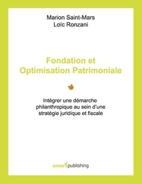 Marion Saint-Mars - Fondation et optimisation patrimoniale - Intégrer une démarche philanthropique au sein d'une stratégie juridique et fiscale.