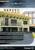 Quentin Chambon - Formation 3ds Max 2012 - Volume 1, Réalisez vos premiers projets. 1 Cédérom