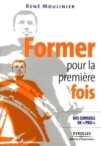 René Moulinier - Former pour la première fois.