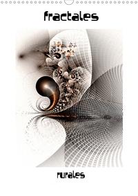 Jean Marc bleriot - fractales rurales (Calendrier mural 2020 DIN A3 vertical) - des images fractales numériques créées avec le logiciel apophysis (Calendrier mensuel, 14 Pages ).