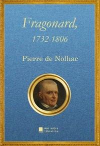 Nolhac pierre De et Autre librairie édition Mon - Fragonard, 1732-1806.