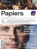 Philippe Thureau-Dangin - France Culture Papiers N° 22, octobre-décem : Pourquoi voulons-nous du nouveau ?.
