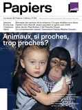 Philippe Thureau-Dangin - France Culture Papiers N° 24, avril-juin 20 : Animaux, si proches, trop proches ?.