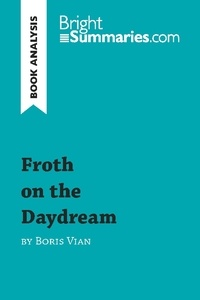 Boris Vian - Froth on the daydream.
