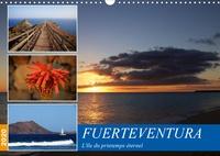 Card-photo / www.card-photo.com - Fuerteventura, l'île du printemps éternel (Calendrier mural 2020 DIN A3 horizontal) - Découvrez l'île du printemps éternel : Fuerteventura (Calendrier mensuel, 14 Pages ).