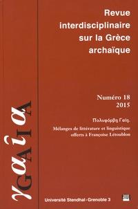 Francesca Dell'Oro et Odile Lagacherie - Gaia N° 18/2015 : Mélanges de littérature et linguistique offerts à Françoise Létoublon.