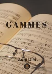 Xavier Laine - Gammes.