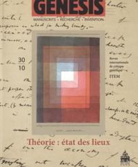 Louis Hay et Bernard Cerquiglini - Genesis N° 30/2010 : Théorie : état des lieux.