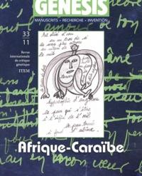 Daniel Delas et Claire Riffard - Genesis N° 33/2011 : Afrique-Caraïbe.