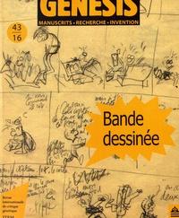 Pierre-Marc de Biasi et Luc Vigier - Genesis N° 43/2016 : Bande dessinée.