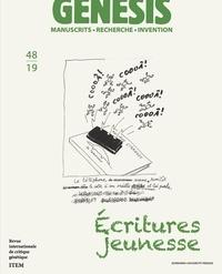 Christine Collière-Whiteside et Karine Meshoub-Manière - Genesis N° 48/2019 : Ecritures jeunesse.