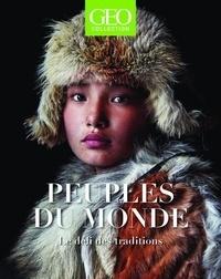 Eric Meyer - GEO Collection  : Peuples du monde - Le défi des traditions.