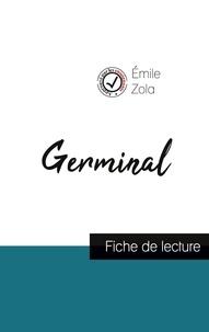 Emile Zola - Germinal de Émile Zola (fiche de lecture et analyse complète de l'oeuvre).