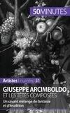 Anne-Sophie Lesage-Münch - Giuseppe Arcimboldo et les têtes composées - Un savant mélange de fantaisie et d'érudition.