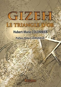 Hubert Marie Colombier - Gizeh - Le triangle d'or.