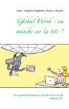 Angeline Vagabulle et  Renard - Global Work : on marche sur la tête !.