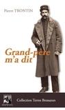Pierre Trontin - Grand-père m'a dit.