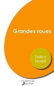 Tadiou Szwed - Grandes roues.