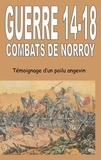 Jean-Marie Schio - Guerre 14-18 - Combats de Norroy - Témoignage d'un Poilu angevin.