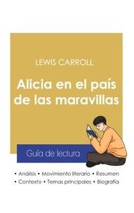 Lewis Carroll - Guía de lectura Alicia en el país de las maravillas de Lewis Carroll (análisis literario de referencia y resumen completo).