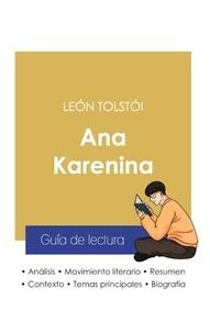 Léon Tolstoï - Guía de lectura Ana Karenina de León Tolstói (análisis literario de referencia y resumen completo).