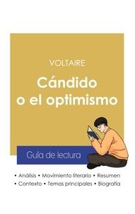 Voltaire - Guía de lectura Cándido o el optimismo de Voltaire (análisis literario de referencia y resumen completo).