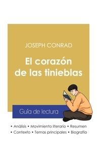 Joseph Conrad - Guía de lectura El corazón de las tinieblas de Joseph Conrad (análisis literario de referencia y resumen completo).