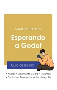 Samuel Beckett - Guía de lectura Esperando a Godot de Samuel Beckett (análisis literario de referencia y resumen completo).
