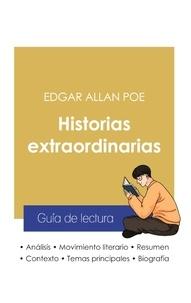 Edgar Allan Poe - Guía de lectura Historias extraordinarias de Edgar Allan Poe (análisis literario de referencia y resumen completo).