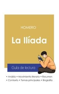 Homero - Guía de lectura La Ilíada de Homero (análisis literario de referencia y resumen completo).