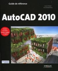 Jean-Pierre Couwenbergh - Guide référence AutoCAD 2010.