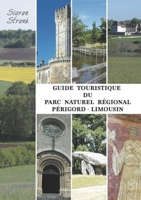 Sigrun Strunk - Guide touristique du Parc Naturel Régional Périgord-Limousin.
