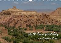 Francis Demange photographe - Haït Ben Haddou (Calendrier mural 2020 DIN A3 horizontal) - Le dernier Ksar (Calendrier mensuel, 14 Pages ).