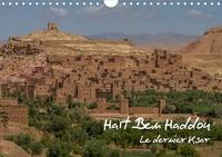 Francis Demange photographe - Haït Ben Haddou (Calendrier mural 2020 DIN A4 horizontal) - Le dernier Ksar (Calendrier mensuel, 14 Pages ).