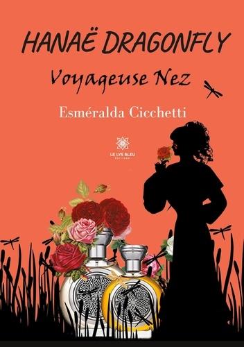 Esméralda Cicchetti - Hanaë Dragonfly - Voyageuse nez.