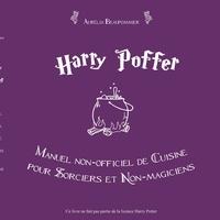 Harry Poffer - Manuel non-officiel de cuisine pour sorciers et non-magiciens.pdf
