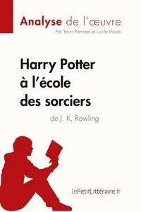 Youri Panneel et Lucile Lhoste - Harry Potter à l'école des sorciers de J. K. Rowling.
