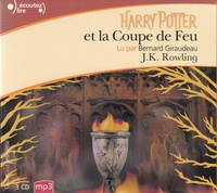 J.K. Rowling et Bernard Giraudeau - Harry Potter Tome 4 : Harry Potter et la Coupe de Feu. 3 CD audio MP3