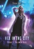 Lake Dorian - Hex in the City - Episode 3, Halloween Blues.