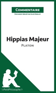 Hippias majeur de Platon - Commentaire.pdf