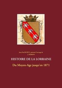 J Perron - Histoire de la Lorraine.
