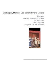 Books on Demand - Histoire des communautes juives de Toulouse des origines jusqu'au IIIe millénaire.