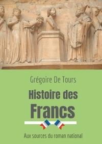 Histoire des Francs - Aux sources du roman national.pdf