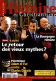 Yves Bruley - Histoire du christianisme N° 41, Janvier-Févri : Laïcité - Le retour des vieux mythes ?.