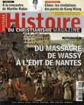 Hugues Daussy - Histoire du christianisme N° 59, Mars-avril 20 : Du massacre de Wassy à l'Edit de Nantes - Les guerres de religion.