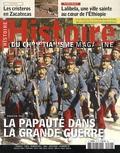 Xavier Boniface - Histoire du christianisme N° 72 mai-juin 2014 : La papauté dans la Grande Guerre.