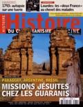 Bernard Lavallé - Histoire du christianisme N° 75, Janvier-févri : Missions jésuites chez les Guaranis.