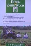 Collectif - Histoire et Sociétés N° 45 : Histoire et sociétés rurales.
