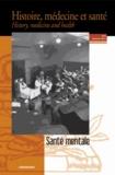 Stéphanie Pache et Camille Jaccard - Histoire, médecine et santé N° 6, Automne 2014 : Santé mentale.