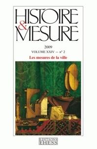 André Straus - Histoire & Mesure Volume 24 N° 2/2009 : Les mesures de la ville.